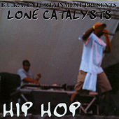 Hip Hop by Lone Catalysts