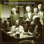 English Drinking Songs by A.L. Lloyd