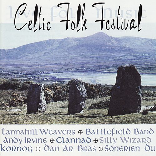 Celtic Folk Festival [Munich] by Various Artists