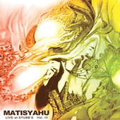 Live at Stubb's Vol. III von Matisyahu