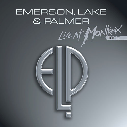Live at Montreux 1997 by Emerson, Lake & Palmer