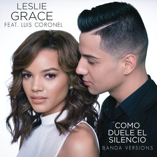 Cómo Duele el Silencio (Banda Versions) by Leslie Grace