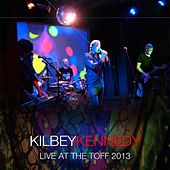 Live At the Toff 2013 by Steve Kilbey