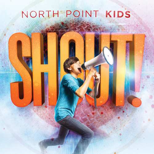 Shout! by North Point Kids