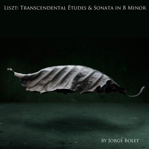 Liszt: Transcendental Études & Sonata in B Minor by Jorge Bolet