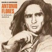 Cosas Mías (Edición 20 Aniversario) by Antonio Flores