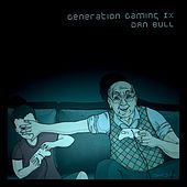 Generation Gaming IX by Various Artists