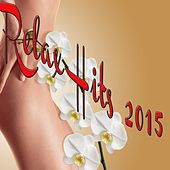 Relax Hits 2015 by Various Artists