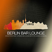 Bar Lounge Berlin by Various Artists