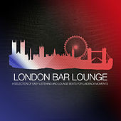 London Bar Lounge by Various Artists