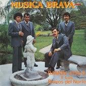 MUSICA BRAVA (Grabación Original Remasterizada) by Ramon Ayala