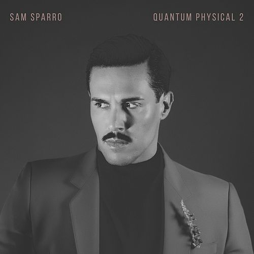 Quantum Physical, Vol. 2 by Sam Sparro
