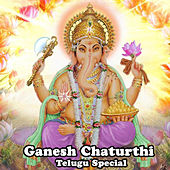Ganesh Chaturthi Telugu Special by Various Artists