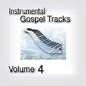 Instrumental Gospel Tracks, Vol. 4 by Fruition Music Inc.