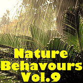Nature Behaviours, Vol.9 by Various Artists