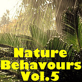 Nature Behaviours, Vol.5 by Various Artists