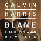 Blame (Remixes) by Calvin Harris