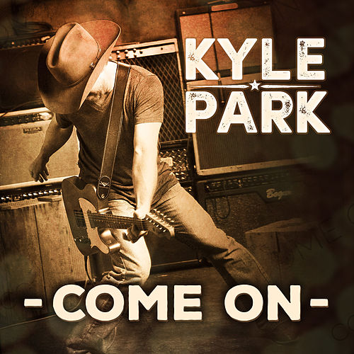 Come On by Kyle Park
