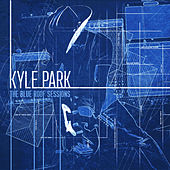 The Blue Roof Sessions by Kyle Park