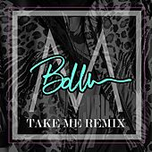 Take Me (Bo Weber Remix) by The Millenium
