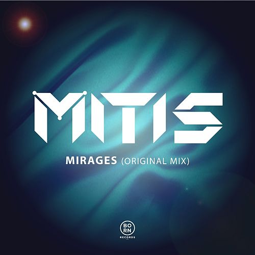 Mirages by Mitis