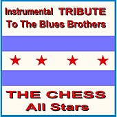 Instrumental Tribute to the Blues Brothers by The Chess Allstars