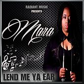 Lend Me Ya Ear by Mara