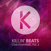 Killin' Beats Club Essentials, Vol. 2 by Various Artists