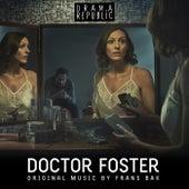 Doctor Foster (Original Television Soundtrack) by Frans Bak