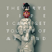 I Can't Get You Off Of My Mind - Single by The Verve Pipe