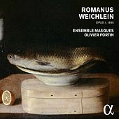 Weichlein: Encaenia musices, Op. 1 (Excerpts) by Various Artists