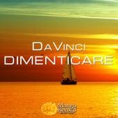 Dimenticare - Single by Davinci
