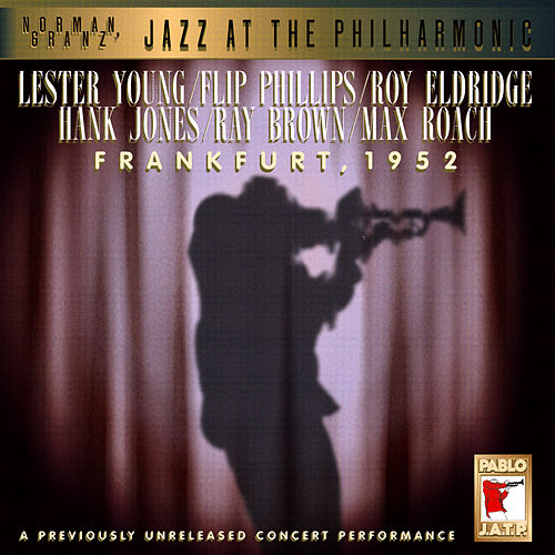 Jazz At The Philharmonic:... by Lester Young