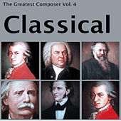 The Greatest Composer Vol. 4, Classical von Various Artists