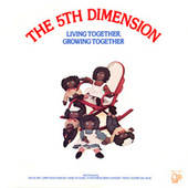 Living Together, Growing Together by The 5th Dimension