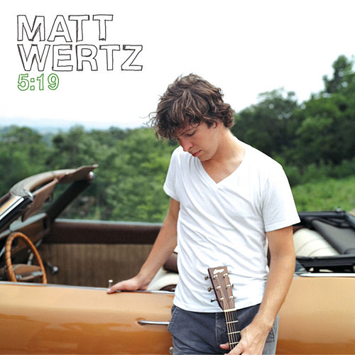 5:19 by Matt Wertz