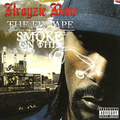 Smoke On This by Krayzie Bone