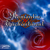 Romantic Enchantment by Various Artists