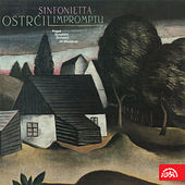 Ostrčil:  Sinfonietta, Impromptu by Prague Symphony Orchestra