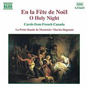 En la fête de Noël - O Holy Night by Various Artists