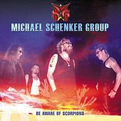 Be Aware Of Scorpions by Michael Schenker