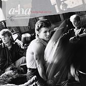 Hunting High And Low (30th Anniversary) by a-ha