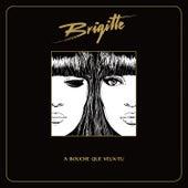 A bouche que veux-tu by Brigitte