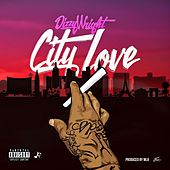 City Love by Dizzy Wright