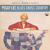 Blues Cross Country by Peggy Lee