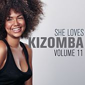 She Loves Kizomba, Vol. 11 by Various Artists