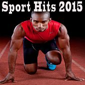 Sport Hits 2015 by Various Artists