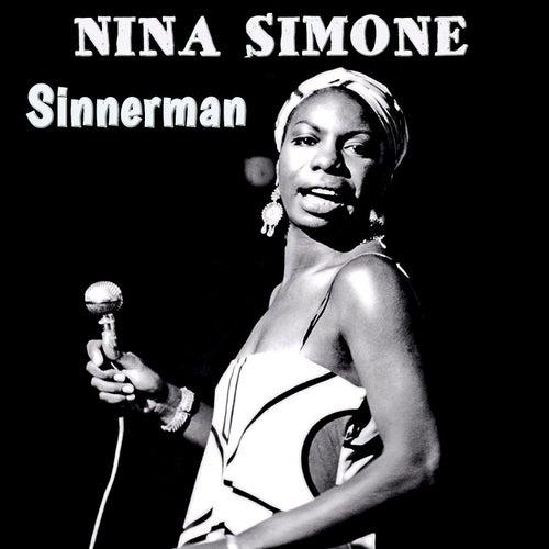 Sinnerman by Nina Simone