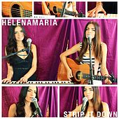 Strip It Down by HelenaMaria