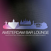 Amsterdam Bar Lounge by Various Artists